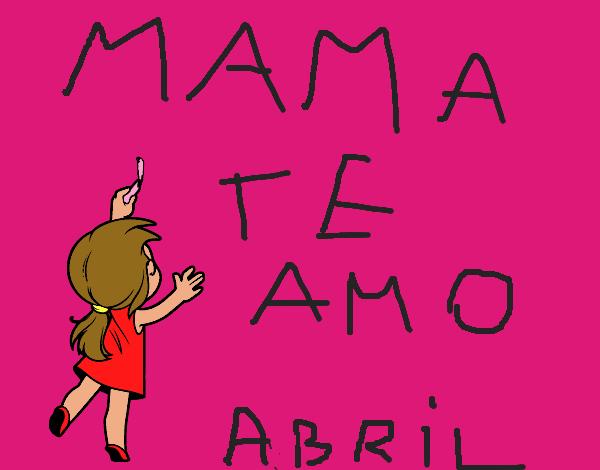 Dibujo de mama te amo pintado por en Dibujosnet el da 200116 a
