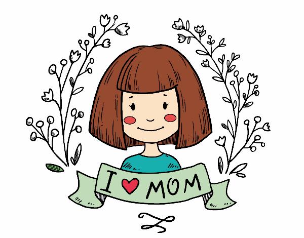 Dibujo De I Love Mom Pintado Por En Dibujosnet El Día 10 05 17 A